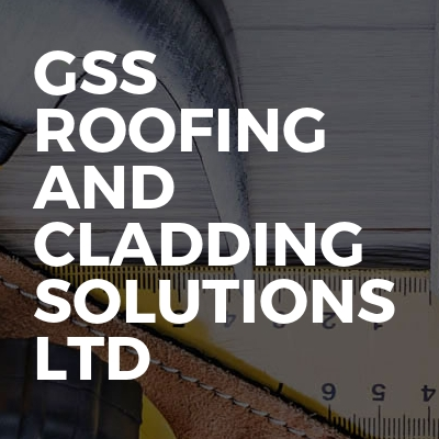 Gss Roofing And Cladding Solutions Ltd