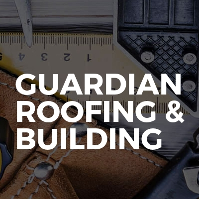 Guardian Roofing & Building