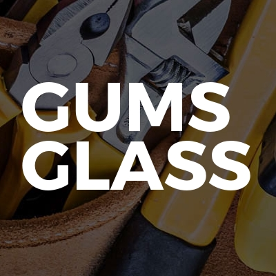 Gums Glass