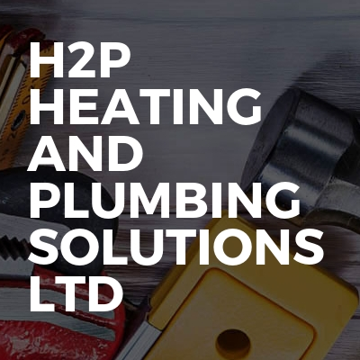 H2P Heating And Plumbing Solutions Ltd
