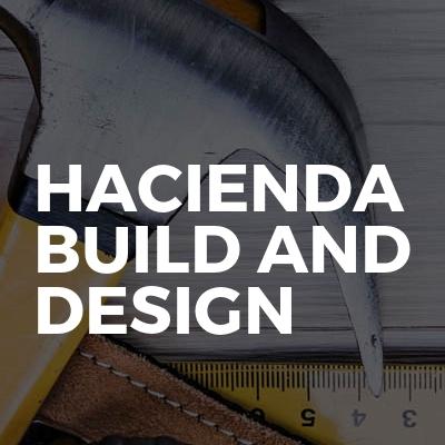 Hacienda build and design