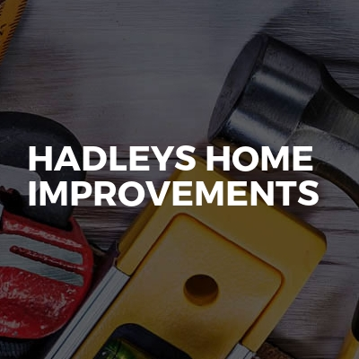 Hadleys Home Improvements