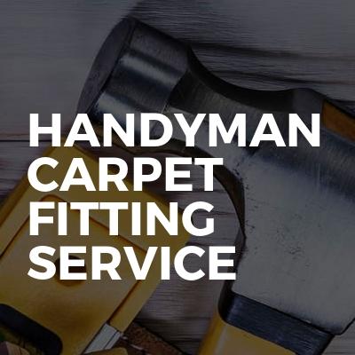 Handyman carpet fitting service