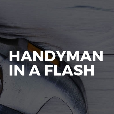 Handyman in a flash