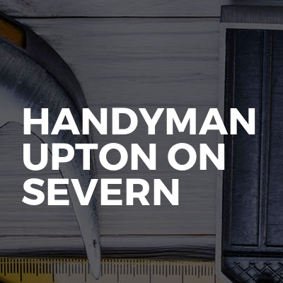 Handyman Upton on Severn