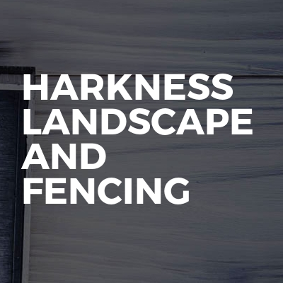 Harkness Landscape And Fencing