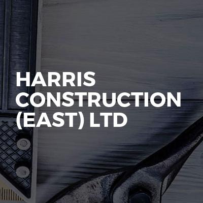 Harris Construction (East) LTD