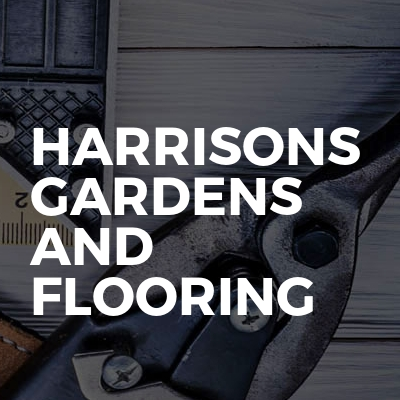 Harrisons Gardens And Flooring