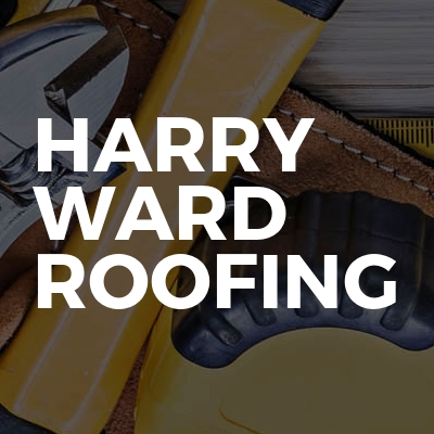Harry ward roofing