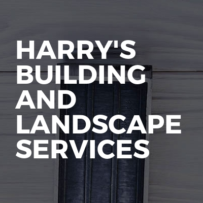 Harry's building and landscape services