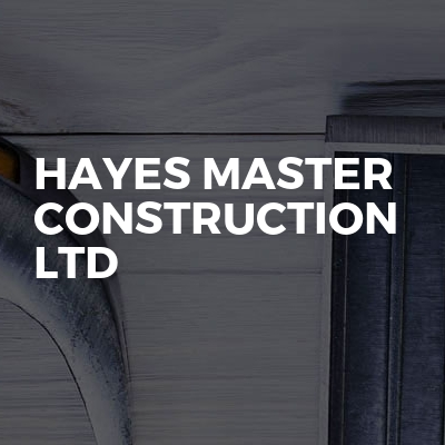 Hayes Master Construction Ltd
