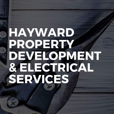 Hayward property development & electrical  services