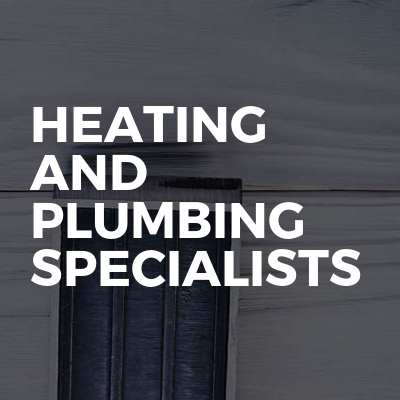 Heating and Plumbing Specialists