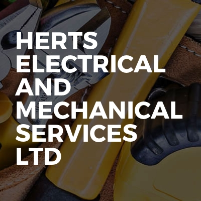 Herts electrical and mechanical services Ltd