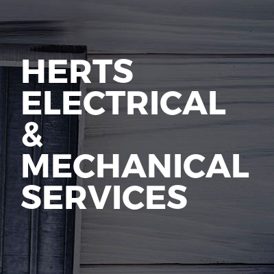 Herts electrical & mechanical services