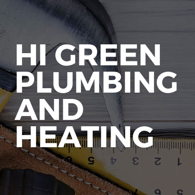 Hi Green Plumbing And Heating