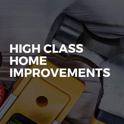 High Class Home Improvements