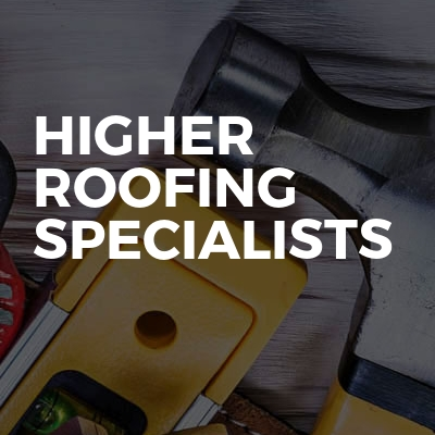 Higher Roofing Specialists