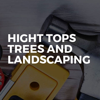 Hight tops trees and landscaping