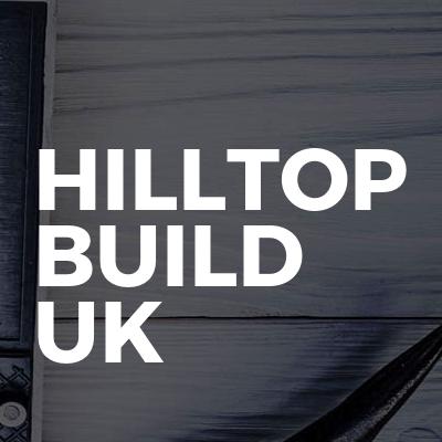 Hilltop build uk