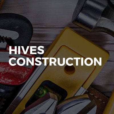 HIVES CONSTRUCTION