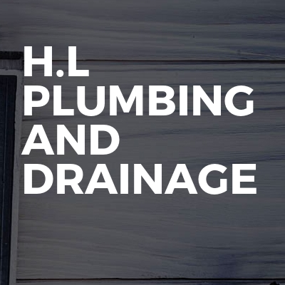 H.L Plumbing And Drainage