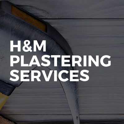 H&M Plastering Services