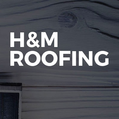 H&M ROOFING