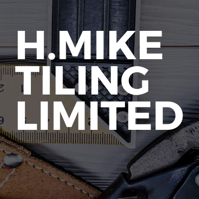 H.Mike tiling limited