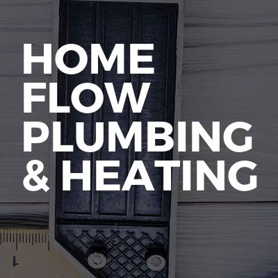 Home flow plumbing & heating