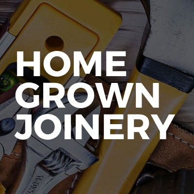 Home grown joinery