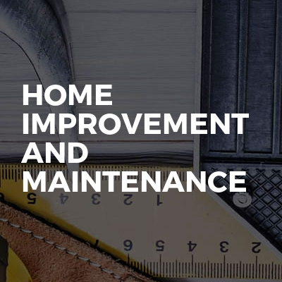 Home Improvement And Maintenance