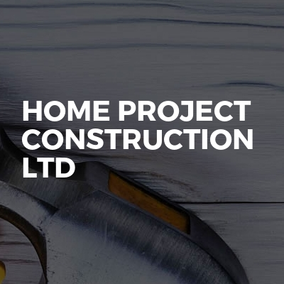 Home project construction Ltd