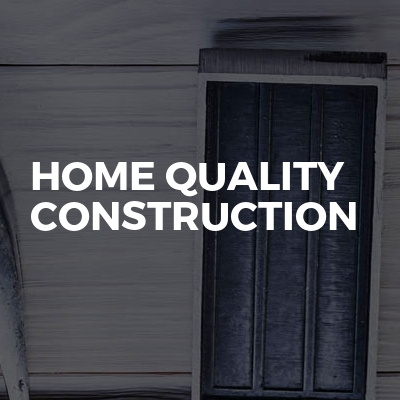 Home quality construction