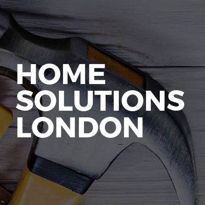Home Solutions London