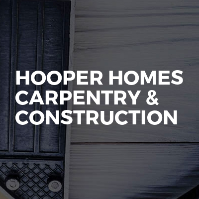 Hooper homes carpentry & construction