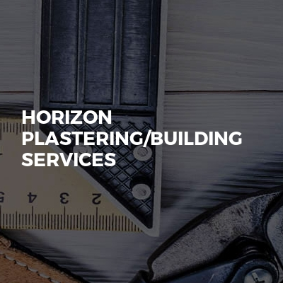 Horizon Plastering/Building services