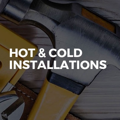 Hot & Cold Installations