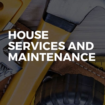 House services and maintenance