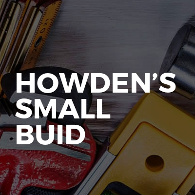 Howden's small buid