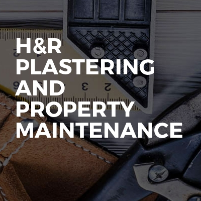 H&R plastering and property maintenance