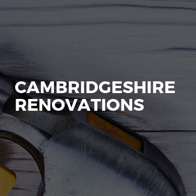 Cambridgeshire Renovations