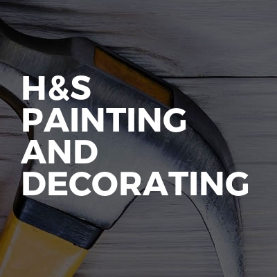 H&S PAINTING AND DECORATING