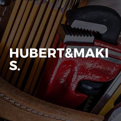 Hubert&Maki S.