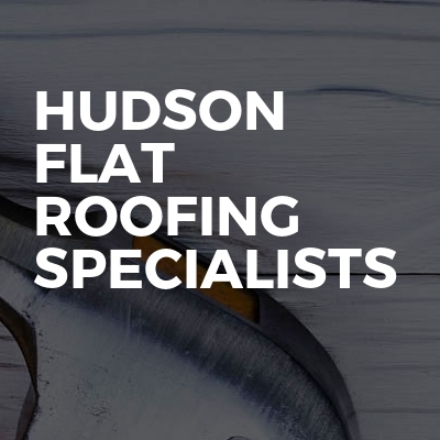 Hudson flat roofing specialists