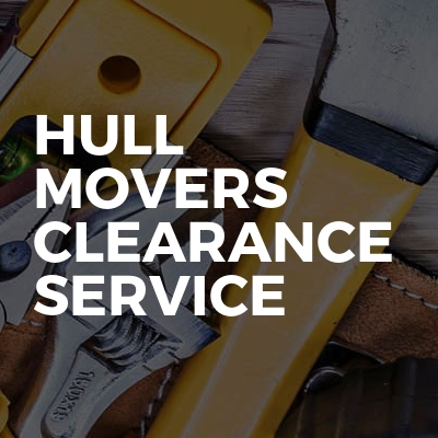 Hull Movers Clearance Service