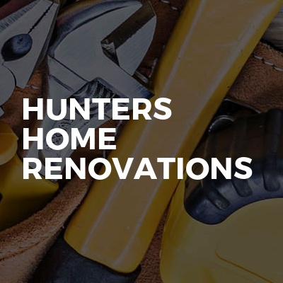 Hunters home renovations