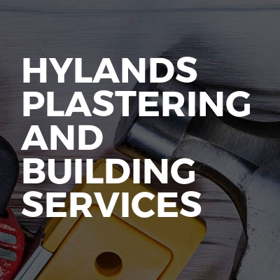 Hylands Plastering And Building Services