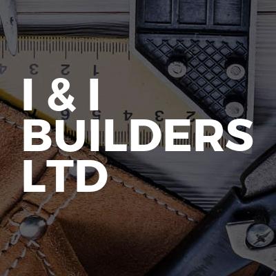 I & I Builders Ltd