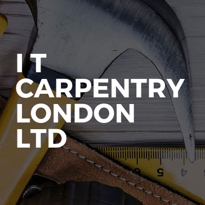 I T Carpentry London Ltd
